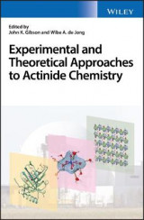 Omslag - Experimental and Theoretical Approaches to Actinide Chemistry