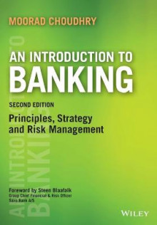 An Introduction to Banking av Moorad Choudhry (Heftet)