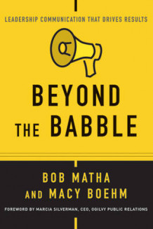 Beyond the Babble av Bob Matha og Macy Boehm (Heftet)