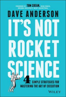 It's Not Rocket Science av Dave Anderson (Innbundet)