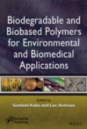 Biodegradable and Bio-Based Polymers for Environmental and Biomedical Applications