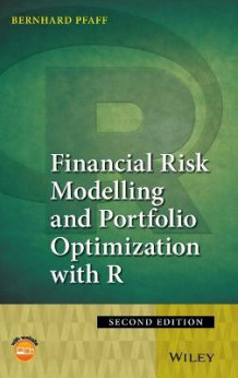 Financial Risk Modelling and Portfolio Optimization with R av Bernhard Pfaff (Innbundet)