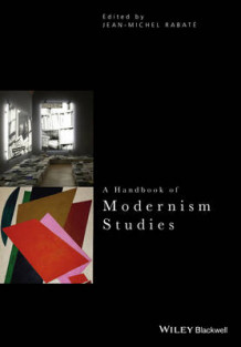 A Handbook of Modernism Studies av Jean-Michel Rabate (Heftet)