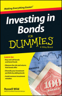 Investing in Bonds For Dummies av Russell Wild og Consumer Dummies (Heftet)