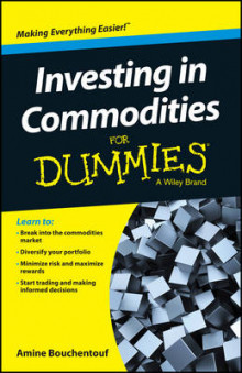 Investing in Commodities For Dummies av Amine Bouchentouf og Consumer Dummies (Heftet)