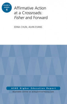 Affirmative Action at a Crossroads: Fisher and Forward av Edna Chun og Alvin Evans (Heftet)