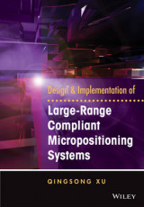 Omslag - Design and Implementation of Large-Range Compliant Micropositioning Systems