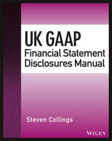 UK GAAP Financial Statement Disclosures Manual av Steven Collings (Heftet)