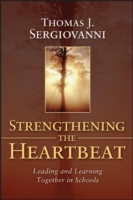 Strengthening the Heartbeat av Thomas J. Sergiovanni (Heftet)