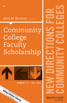 Community College Faculty Scholarship: Number 171 av John M. Braxton (Heftet)