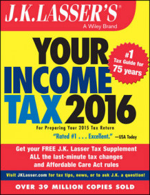 J.K. Lasser's Your Income Tax 2016 av J. K. Lasser Institute (Heftet)