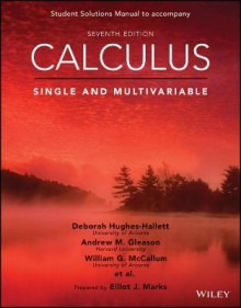 Calculus: Single and Multivariable, 7e Student Solutions Manual av Deborah Hughes-Hallett, William G. McCallum, Andrew M. Gleason, Daniel E. Flath, Patti Frazer Lock, Sheldon P. Gordon, David O. Lomen, David Lovelock, Brad G. Osgood og Andrew Pasquale (Heftet)