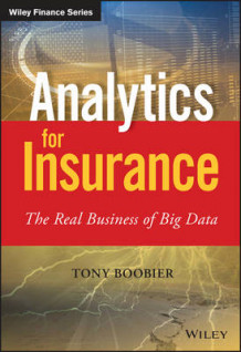 Analytics for Insurance av Tony Boobier (Innbundet)