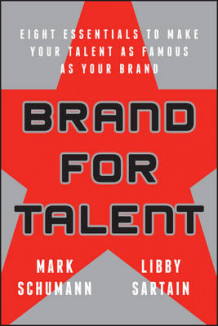 Brand for Talent av Mark Schumann og Libby Sartain (Heftet)