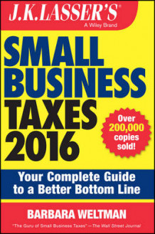 J.K. Lasser's Small Business Taxes 2016 av Barbara Weltman (Heftet)