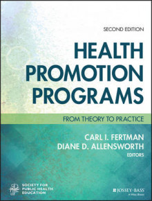 Health Promotion Programs av Carl I. Fertman, Diane D. Allensworth og Society for Public Health Education (Heftet)