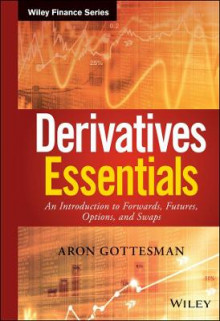 Derivatives Essentials av Sebastien Bossu og Aron Gottesman (Innbundet)