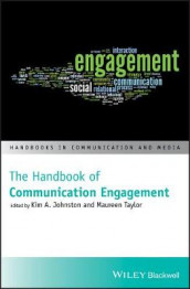The Handbook of Communication Engagement av Johnston (Innbundet)