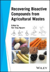 Omslag - Recovering Bioactive Compounds from Agricultural Wastes