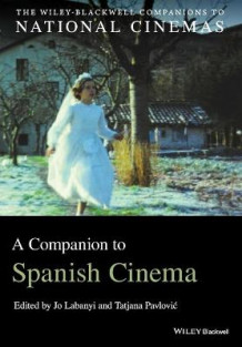A Companion to Spanish Cinema (Heftet)
