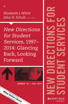 New Directions for Student Services, 1997-2014: Glancing Back, Looking Forward av John H. Schuh og Elizabeth J. Whitt (Heftet)
