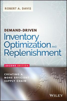 Demand-Driven Inventory Optimization and Replenishment av Robert A. Davis (Innbundet)