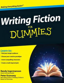 Writing Fiction for Dummies av Randy Ingermanson, Peter Economy og Randall Scott Ingermanson (Innbundet)