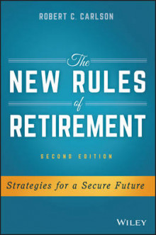 The New Rules of Retirement av Robert C. Carlson (Innbundet)