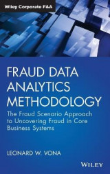 Omslag - Fraud Data Analytics Methodology - The Fraud Scenario Approach to Uncovering Fraud in Core Business Systems