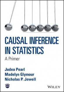 Causal Inference in Statistics av Judea Pearl, Madelyn Glymour og Nicholas P. Jewell (Heftet)