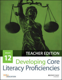 Developing Core Literacy Proficiencies: Grade 12 av Odell Education (Heftet)
