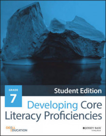 Developing Core Literacy Proficiencies: Grade 7 av Odell Education (Heftet)
