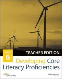 Developing Core Literacy Proficiencies: Grade 6 av Odell Education (Heftet)
