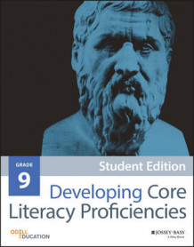 Developing Core Literacy Proficiencies: Grade 9 av Odell Education (Heftet)