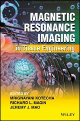 Omslag - Magnetic Resonance Imaging in Tissue Engineering