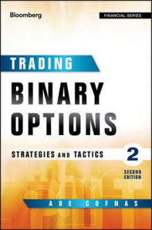 Trading Binary Options av Abe Cofnas og Addison Wiggin (Innbundet)