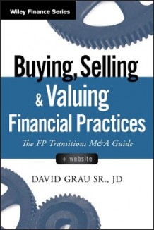 Buying, Selling, and Valuing Financial Practices av David Grau (Innbundet)