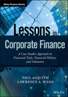 Lessons in Corporate Finance av Paul Asquith og Lawrence A. Weiss (Innbundet)