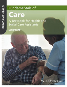 Fundamentals of Care av Ian Peate (Heftet)