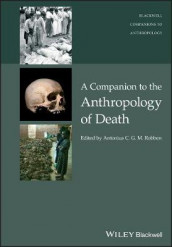 A Companion to the Anthropology of Death (Innbundet)