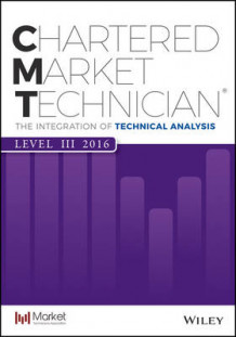 CMT Level III 2016 av Market Technician's Association (Heftet)