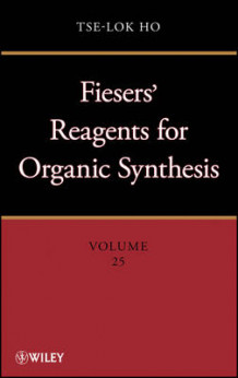 Fieser and Fieser's Reagents for Organic Synthesis (Innbundet)