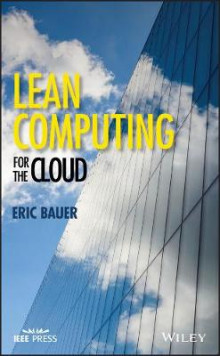 Lean Computing for the Cloud av Eric Bauer (Innbundet)