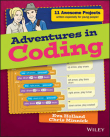 Adventures in Coding av Chris Minnick og Eva Holland (Heftet)