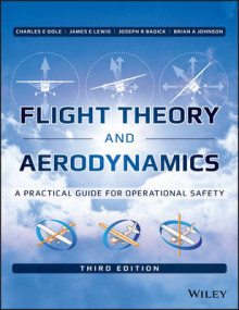 Flight Theory and Aerodynamics av Charles E. Dole, James E. Lewis, Joseph R. Badick og Brian A. Johnson (Innbundet)