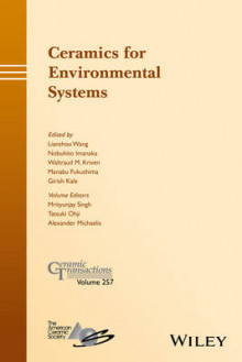 Ceramics for Environmental Systems: Volume 257 av Mrityunjay Singh, Tatsuki Ohji og Alexander Michaelis (Innbundet)