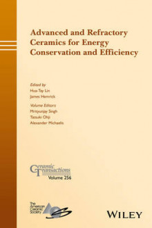 Advanced and Refractory Ceramics for Energy Conservation and Efficiency av Mrityunjay Singh, Tatsuki Ohji og Alexander Michaelis (Innbundet)