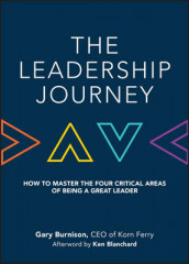The Leadership Journey av Ken Blanchard og Gary Burnison (Innbundet)