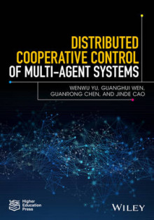 Distributed Cooperative Control of Multi-Agent Systems av Wenwu Yu, Guanrong Chen, Jinde Cao og Guanghui Wen (Innbundet)