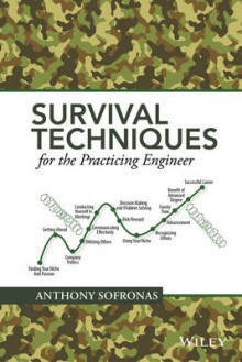 Survival Techniques for the Practicing Engineer av Anthony Sofronas (Innbundet)